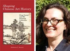 """Book cover """"Shaping Chinese Art History"""" and Katharine Barnett headshot"""