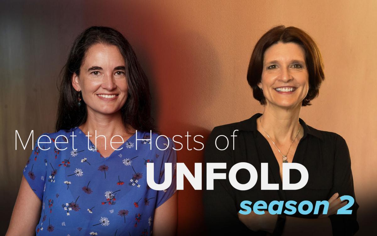 Portraits of UC Davis Unfold Podcast Season 2 Hosts Amy Quinton and Kat Kerlin