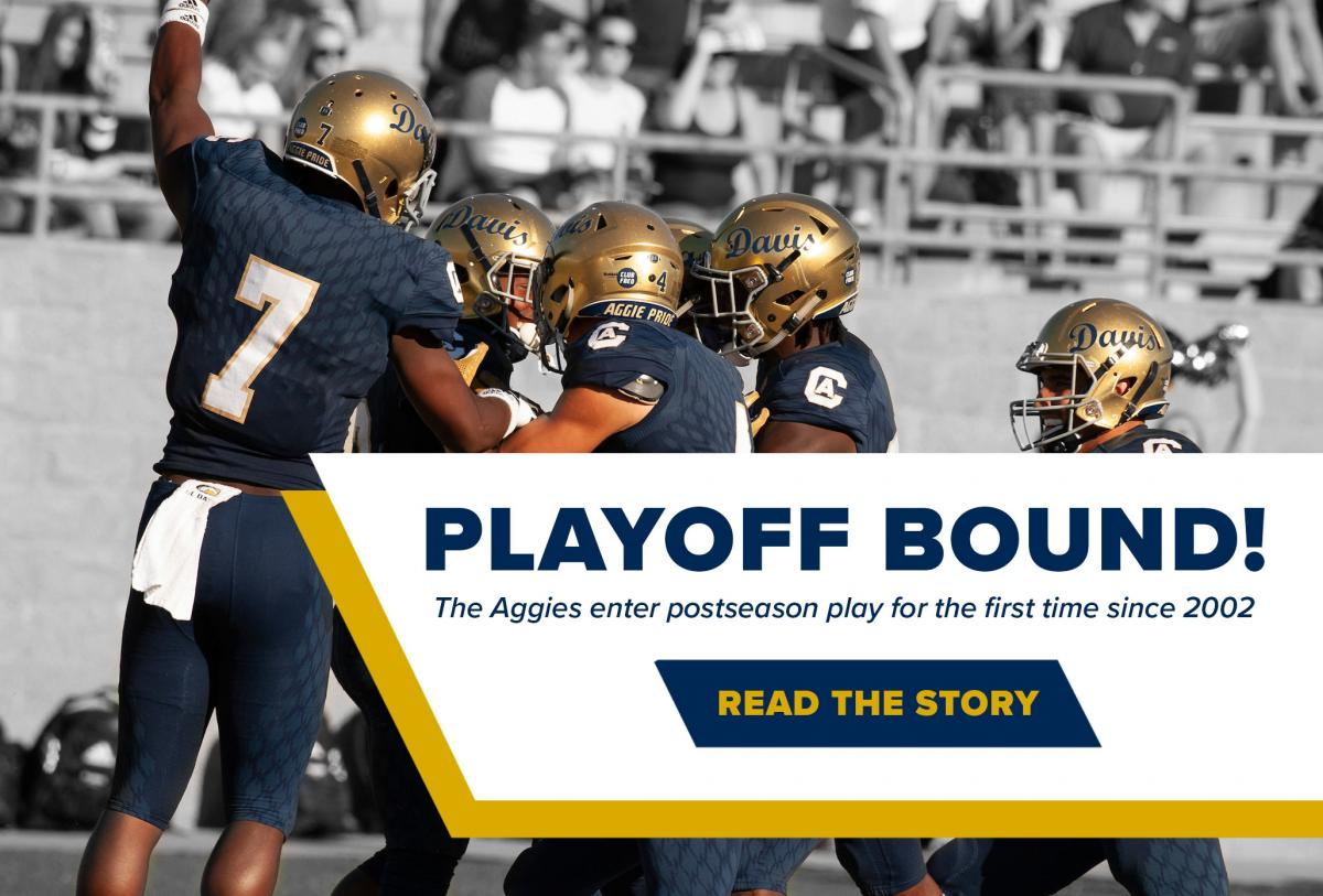 UC Davis football makes the playoffs for the first time since 2002!