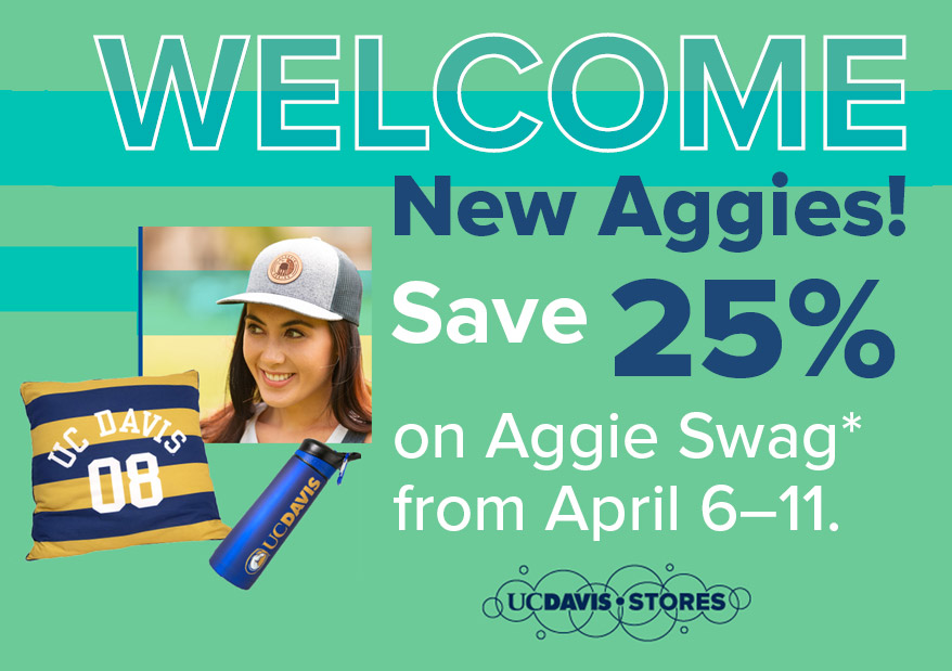 New Aggies save 25% off on *Aggie swag