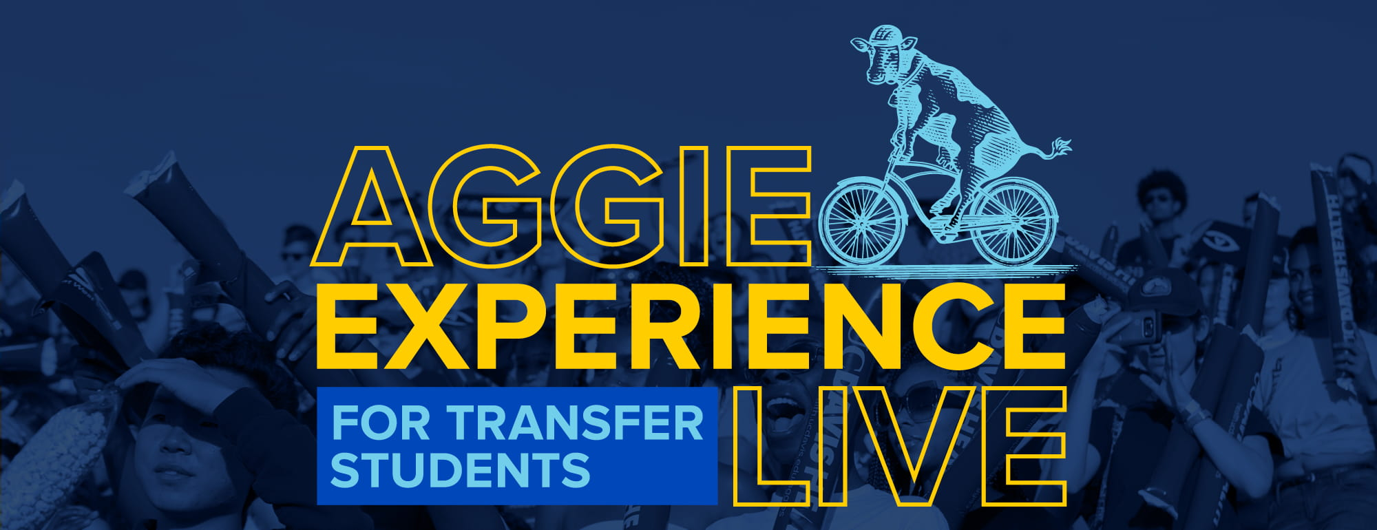"students cheering behind graphic of cow playing a sousaphone ""aggie experience live for transfer students"""