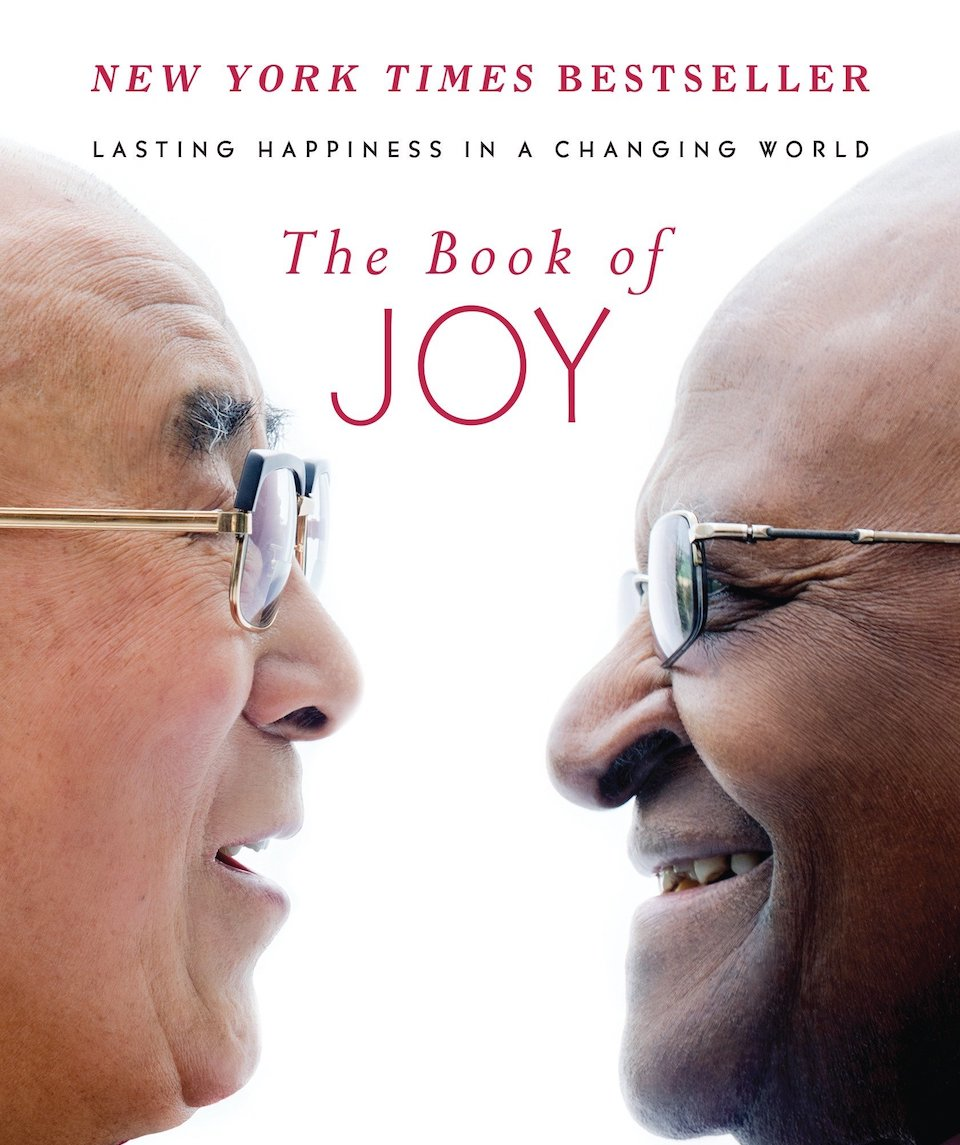 The Book of Joy by The Dalai Lama, Douglas Abrams and Archbishop Desmond Tutu