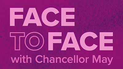 """Purple graphic with text """"Face to Face with Chancellor May"""""""