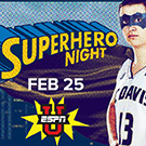 ESPNU Feb. 25, Superhero Night