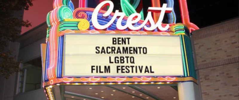 """A promotional graphic for the film festival showing the Crest Theatre's marquee with """"BENT-Sacramento LGBTQ Film Festival"""" on it."""