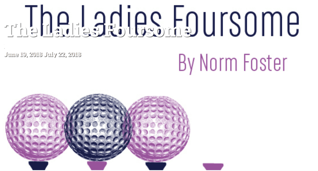 "A title card reading ""The Ladies Foursome"" with a graphic of three teed up golf balls and one tee with the golf ball missing."