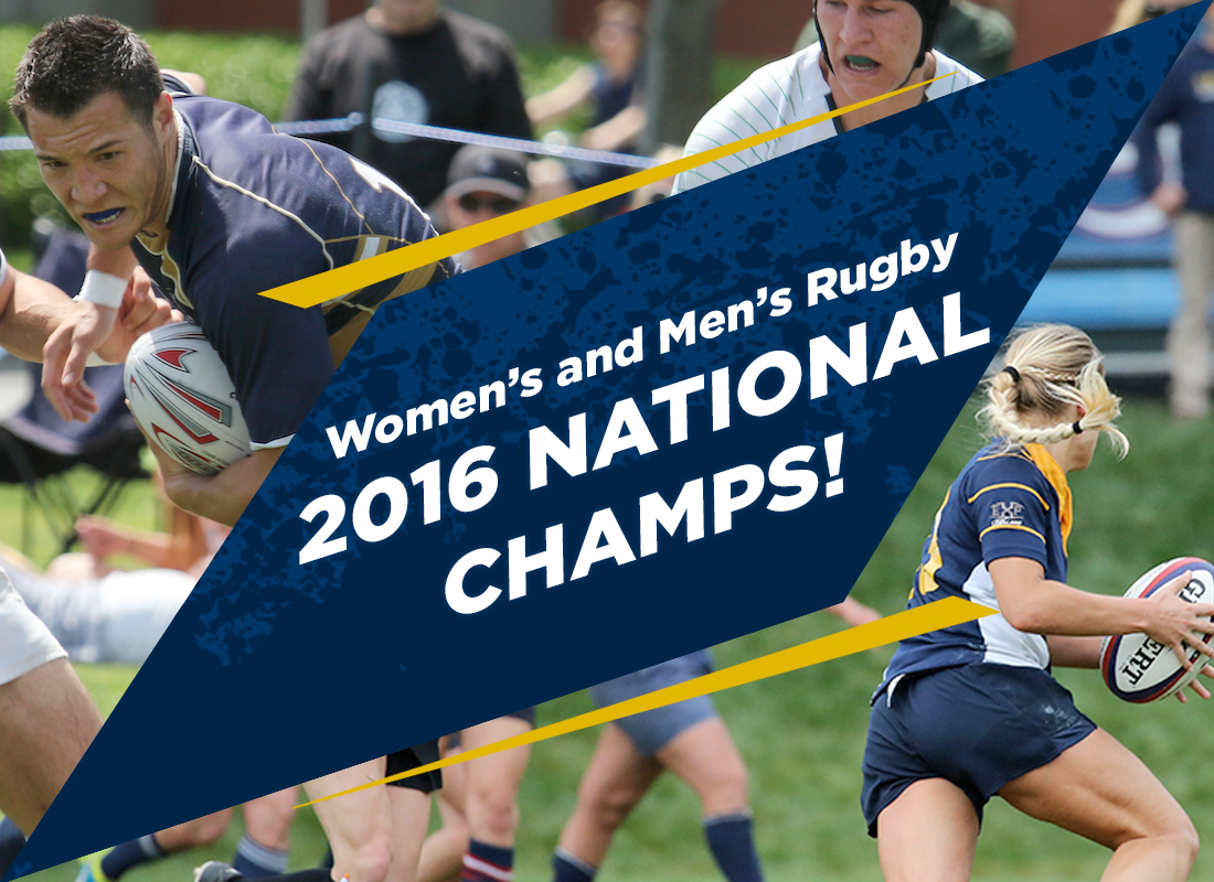 Both UC Davis Women's and Men's Rugby Took Home the 2016 National Championship in their respective divisions